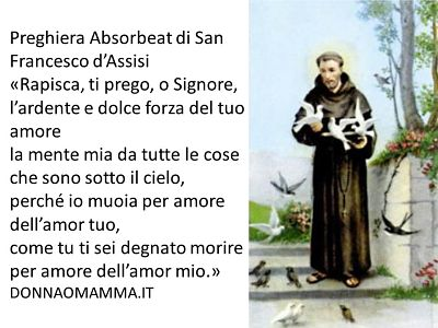 Preghiera Absorbeat di San Francesco d'Assisi